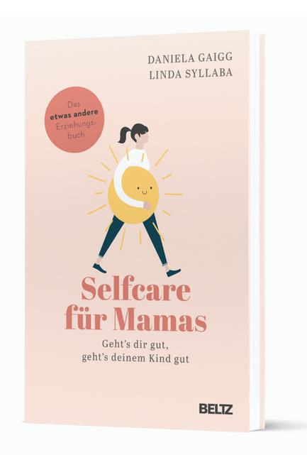 #selfcarefürmamas – Mehr Zeit für dich? So geht's!